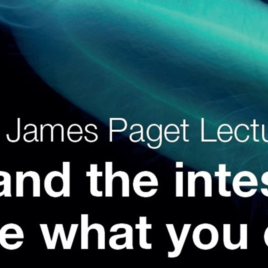 Annual Sir James Paget Lecture